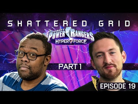 Power Rangers HyperForce - Shattered Grid feat. Kyle Higgins [1x19]