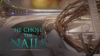 He Chose the Nails Small Group Bible Study by Max Lucado - Trailer
