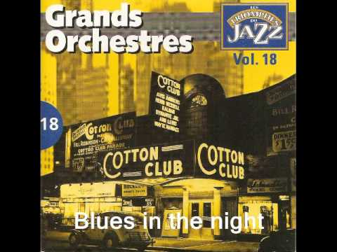 Blues in the night Jimmie Lunceford..