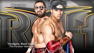Hooligans, Never Say Die  by Rocky Romero Forever Hooligans 1st Theme Song) + Download Link ᴴᴰ (HD)