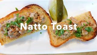 Natto Toast -How t๐ Eat Natto-