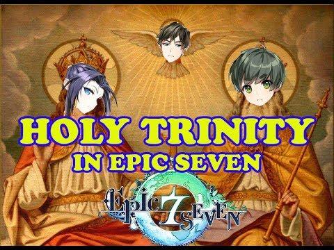 Epic Seven - HOLY TRINITY !