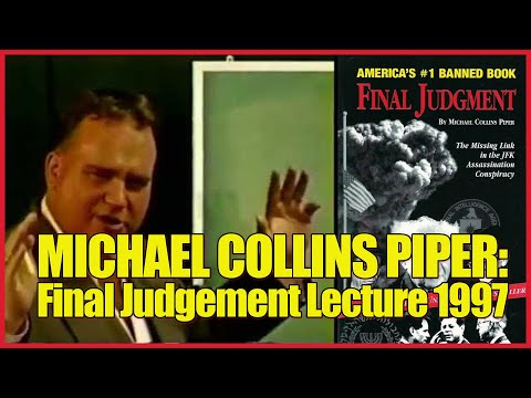 Michael Collins Piper: FINAL JUDGEMENT lecture [Mossad connection to JFK Conspiracy]