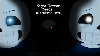 Gambar cover [MMD x Evil Massacre] Night Terror Meets TerrorReflect