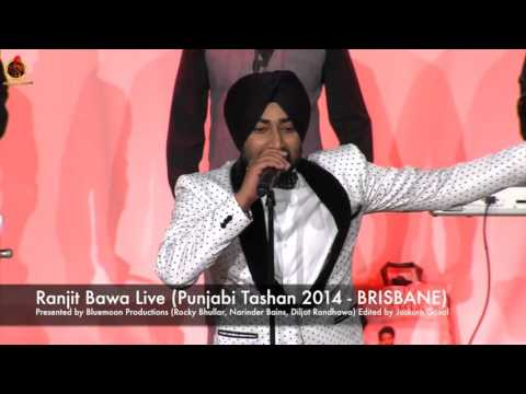 RANJIT BAWA :-  PUNJABI TASHAN 2014 | LIVE PERFORMANCE AT BRISBANE 2014 | OFFICIAL FULL VIDEO HD