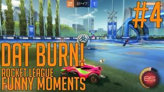 DAT BURN! - Rocket League Funny Moment #4