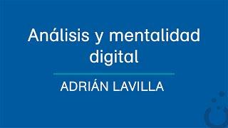 Análisis y Mentalidad Digital - Adrián Lavilla - Soatypic