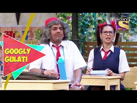 Dr Gulati Becomes A School Student  Googly Gulati  The Kapil Sharma Show