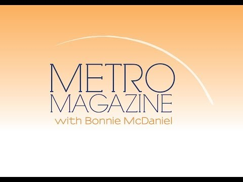 Show # 07 - Metro Magazine with Bonnie McDaniel - Guest Christine Chen