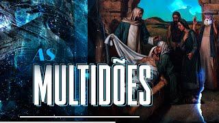As Multidões - Pr. Francisco Chaves