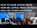 How to Raise Money from Venture Capital Firms Or High Net Worth Investors (Presentation to HEC MBAs)