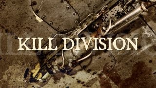 Kill Division – Locked Up Forever (OFFICIAL)