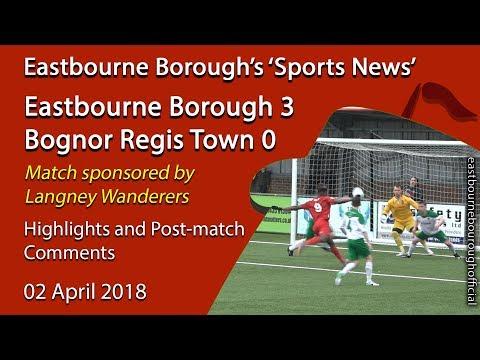 'Sports News': Eastbourne Borough 3 v 0 Bognor Regis Town - National League South Highlights