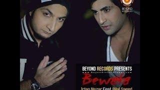 Bewafa - Bilal Saeed & Irfan Nazar (Audio)