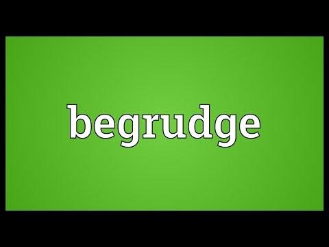 Header of begrudge