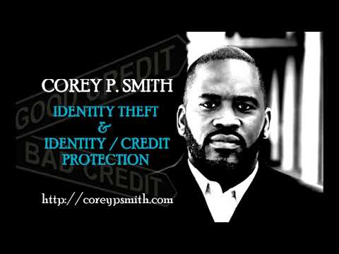 Credit Protection & Identity Theft (Corey P. Smith)