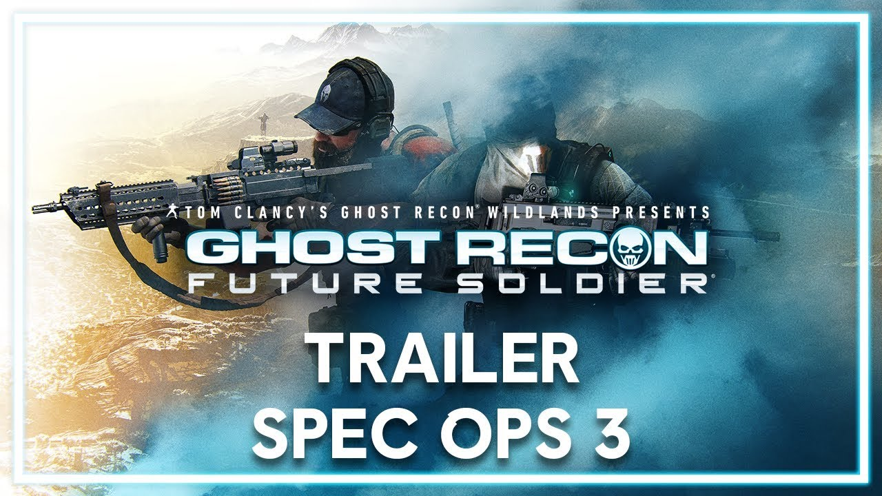 Ghost Recon Wildlands - Trailer Operación Especial 3