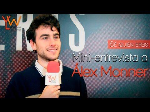 ÁLEX MONNER: «No me gustaría trabajar en Merlí»