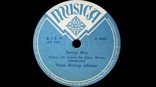 Sonny Boy - Thore Ehrlings Orkester - 1943