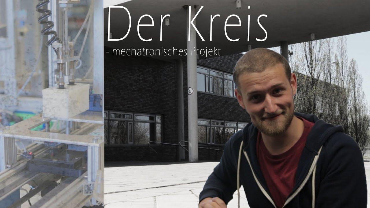 Projekt] Der Kreis - mechatronisches Projekt - YouTube