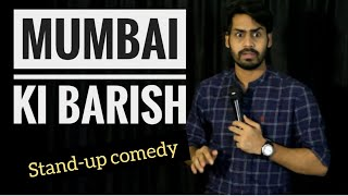 MUMBAI KI BARISH | STAND-UP COMEDY | DKC | HARISH A TIWARI