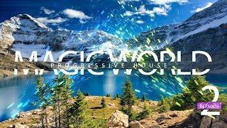Magic World Progressive House Episode 2 | Mixed by Vires