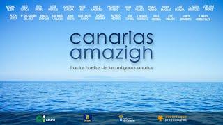 Canarias Amazigh, tras las huellas de los antiguos canarios