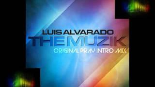 Luis Alvarado-The Musik (Original Remix) - Stafaband