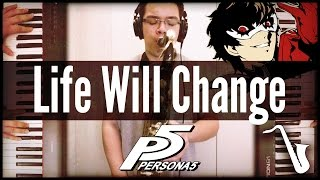 Persona 5: Life Will Change - Jazz Cover || insaneintherainmusic