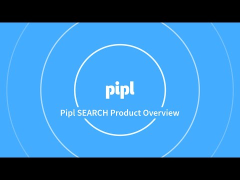 Pipl SEARCH Product Overview