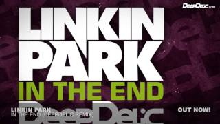 Linkin Park - In The End (DeepDelic Remix)