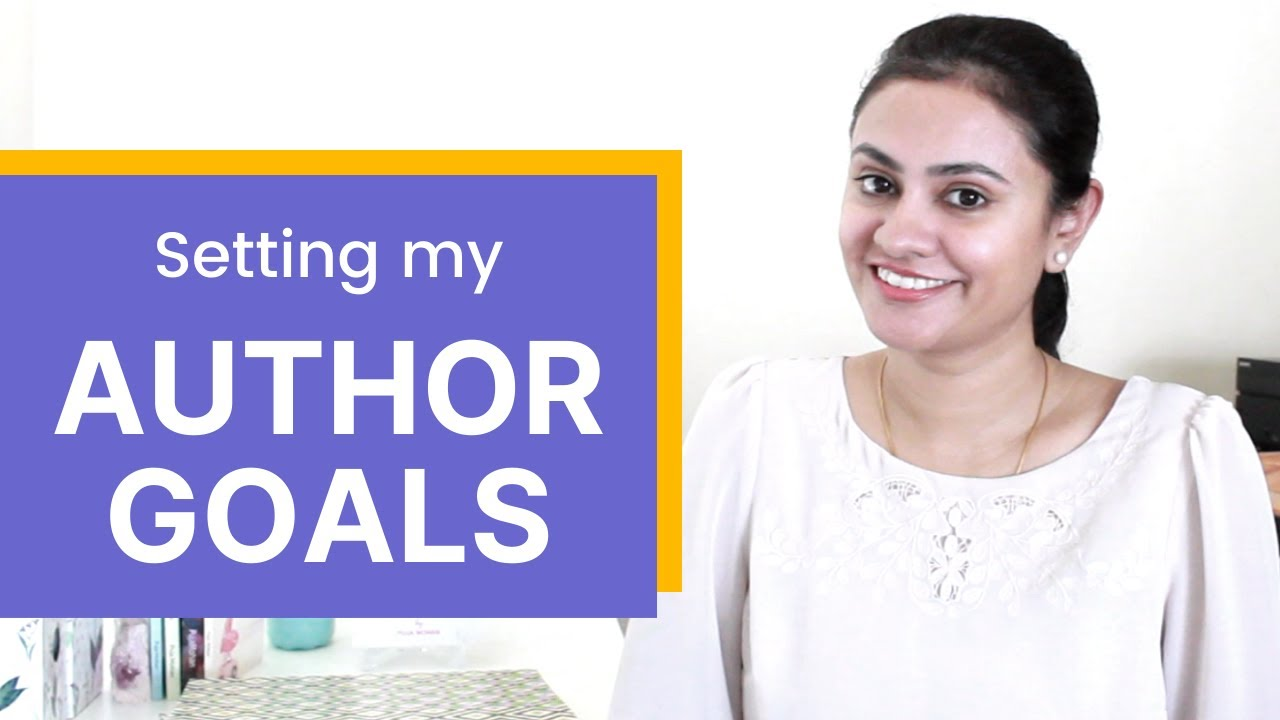 How I set GOALS as an AUTHOR | Self-Publishing