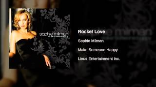 Watch Sophie Milman Rocket Love video