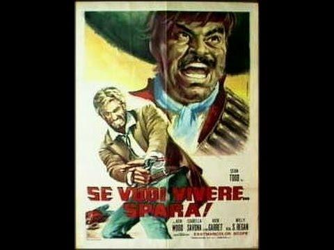 ''SE VUOI VIVERE...SPARA'' film completo-Regia di Sergio Garrone