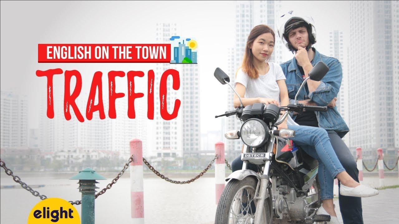 Học tiếng Anh với các từ vựng về giao thông [English On The Town]
