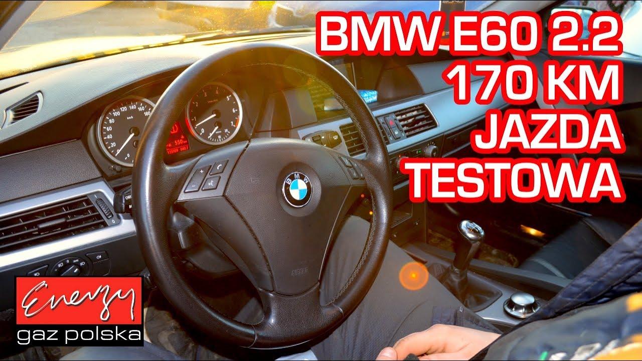 Jazda próbna testowa: Test LPG BMW 520 z 2.2 170 KM 2005r w Energy Gaz Polska na auto gaz BRC
