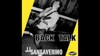 Back Talk - JJ Sansaverino
