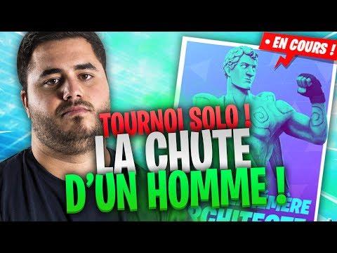 🔥 LA CHUTE D'UN HOMME - TOURNOI SOLO !
