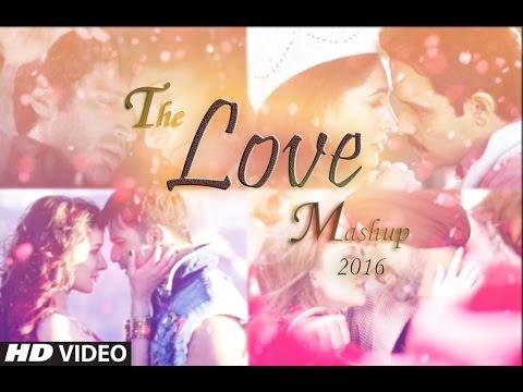 Love Mashup 2016 - DJ Danish   Best of Arijit Singh   Latest Bollywood Hindi Mashup   Official Song
