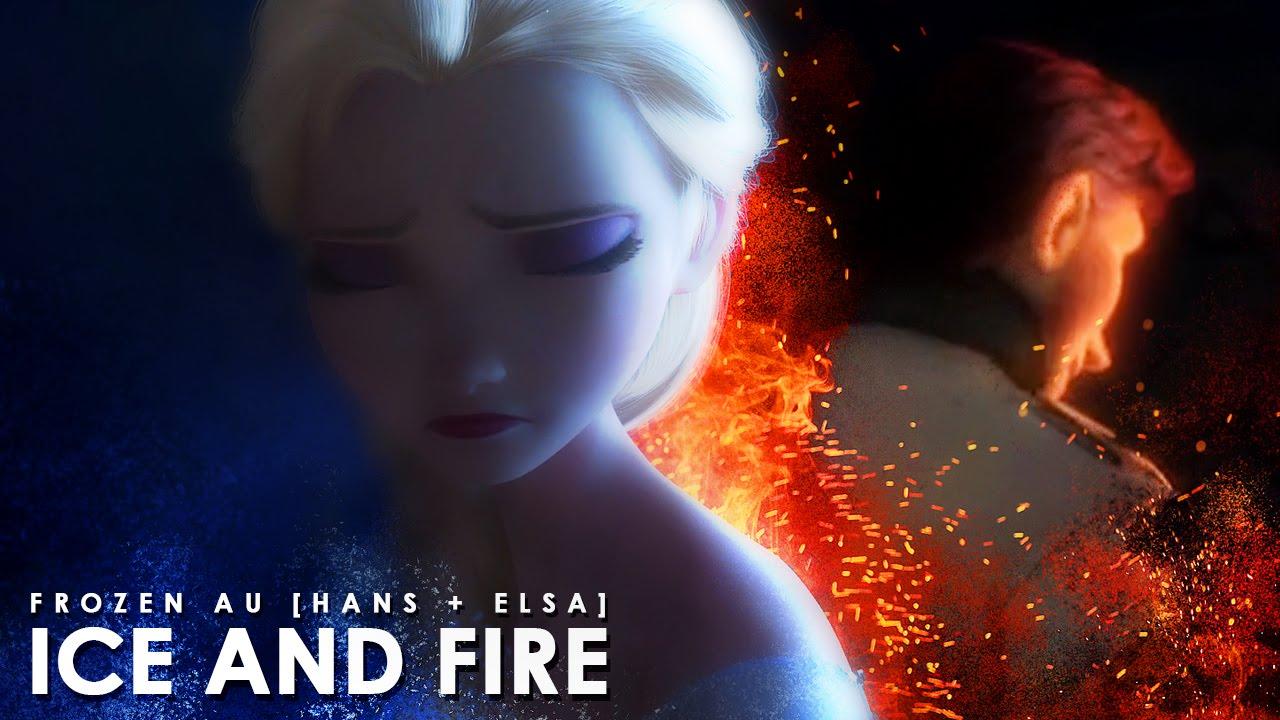 ice and fire | frozen AU [hans + elsa] - YouTube