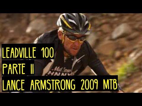 Leadville 100  (Parte II) Lance Armstrong 2009 MTB