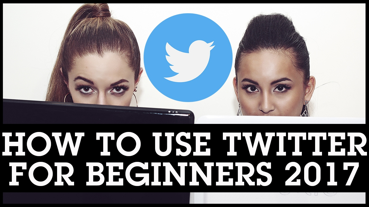 How To Use Twitter for Beginners 2017