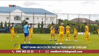 Thầy Park chốt danh sách 23 cầu thủ sẽ tham gia trận gặp ĐT Thái Lan | VTV24
