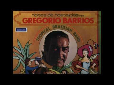 GREGORIO BARRIOS MUSICAS DE BAIXAR