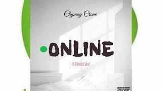 Chymny Crane - Online Ft Jhunea Soht (Audio Slide)