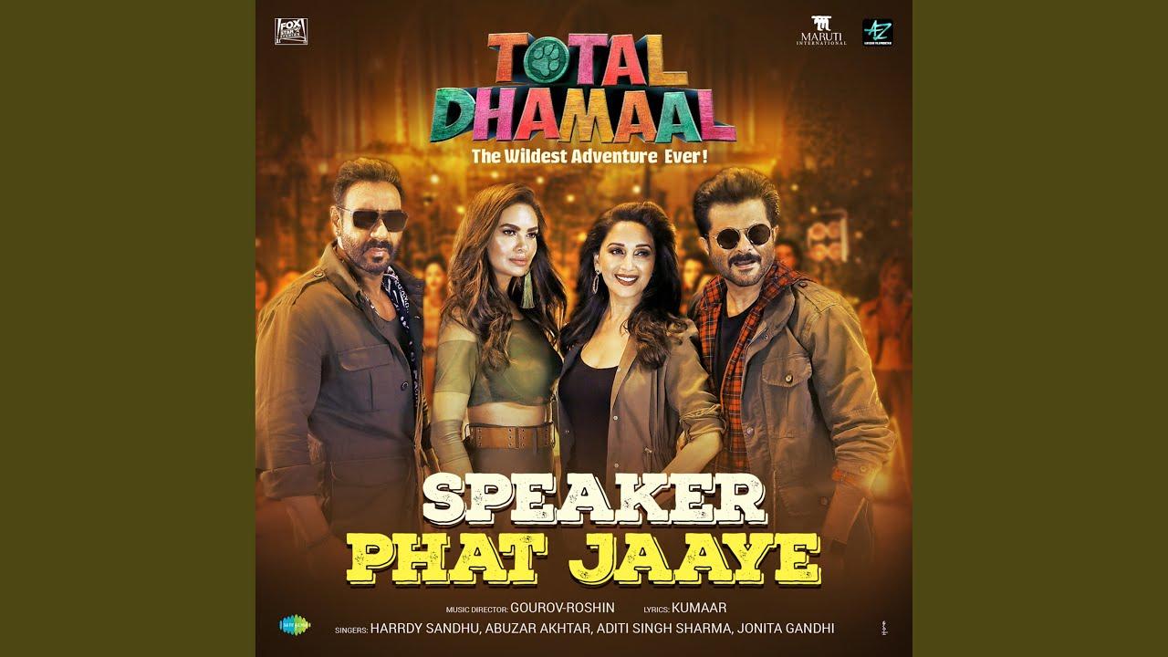 """Speaker Phat Jaaye (From """"Total Dhamaal"""")"""