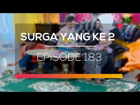 Surga Yang Ke 2 - Episode 183
