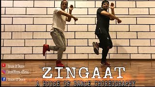 Zingaat (Hindi) I Dhadak I House Of Dance Choreography