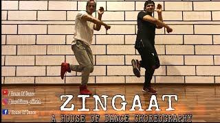 Zingaat (Hindi) I Dhadak I House Of Dance Choreography