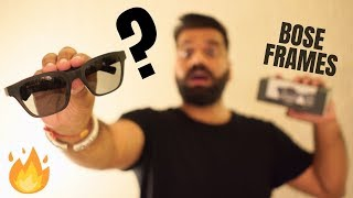 Bose Frames Unboxing & First Look - These Glasses are CRAZY🔥🔥🔥